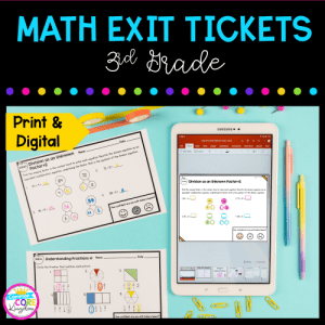 cover for 3rd grade math exit tickets showing printable and digital resources