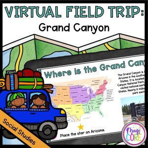 Virtual Field Trip to Grand Canyon - Google Slides Distance Learning