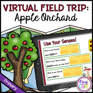 Virtual Field Trip: Apple Orchard – Primary – Google Slides & Seesaw