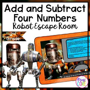 """Add & Subtract Four Numbers """"Robot"""" 2nd Grade Math Escape Room"""