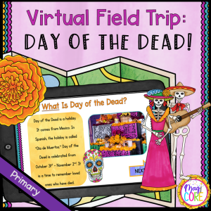 Virtual Field Trip: Day of the Dead – Primary – Google Slides & Seesaw