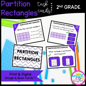 Partition Rectangles - 2nd Grade Math Task Cards - Print and Digital