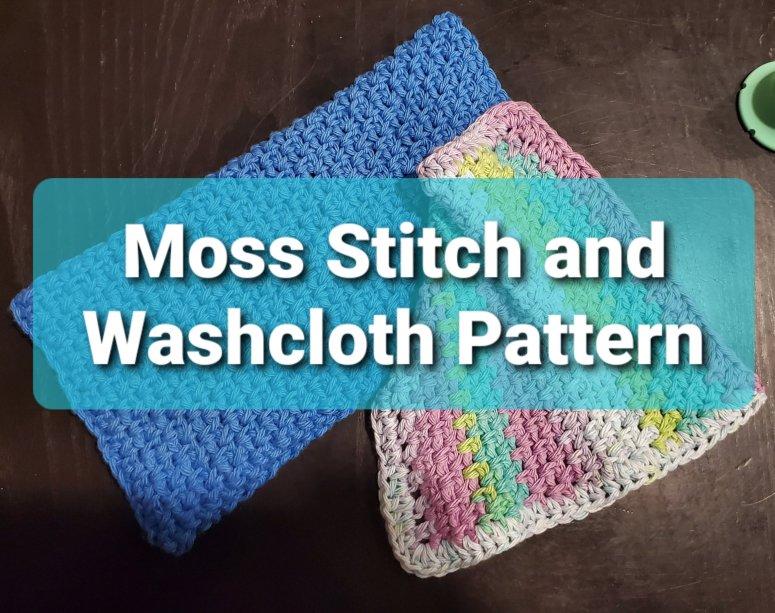 Moss stitch and washcloth pattern