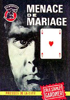 """Couverture de """"Menace de mariage"""", de Erle Stanley Gardner, éditions Presses de la cité."""