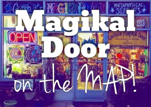 Magikal Door on the MAP Metaphysical Store GIS exit 133A