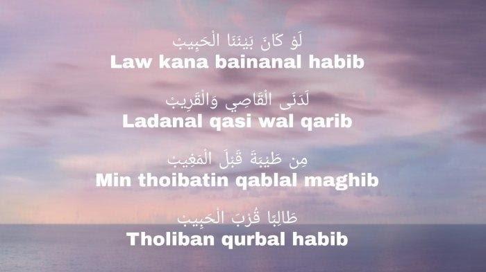 Lirik lagu Sholawat Law Kana Bainanal Habib