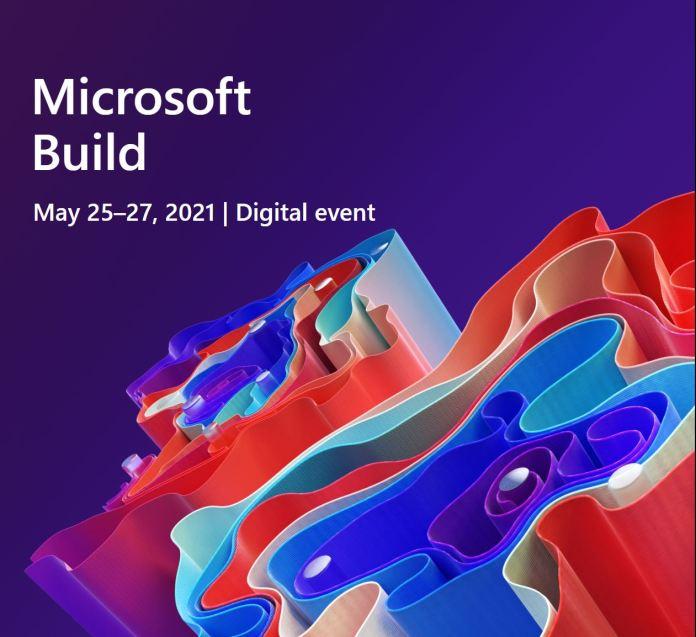 Microsoft Build 2021: Οι πιο σημαντικές ανακοινώσεις