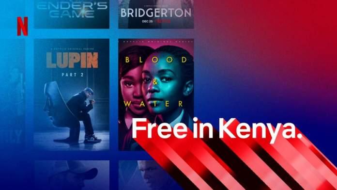 Netflix: Παρουσιάζει δωρεάν εκδοχή του στην Κένυα