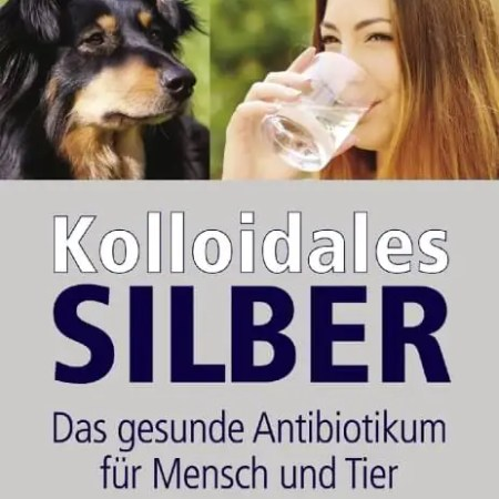 Buch Kolloidales Silber - Walter von Holst, Werner Kühni