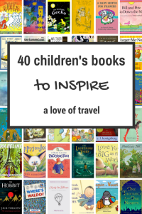 40 Children's Books to Inspire a Love of Travel