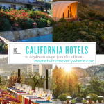 10 California Hotels to Daydream About