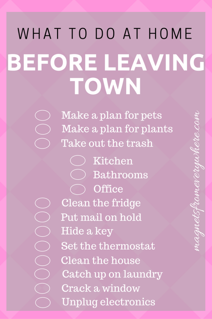 What to do at home before leaving town