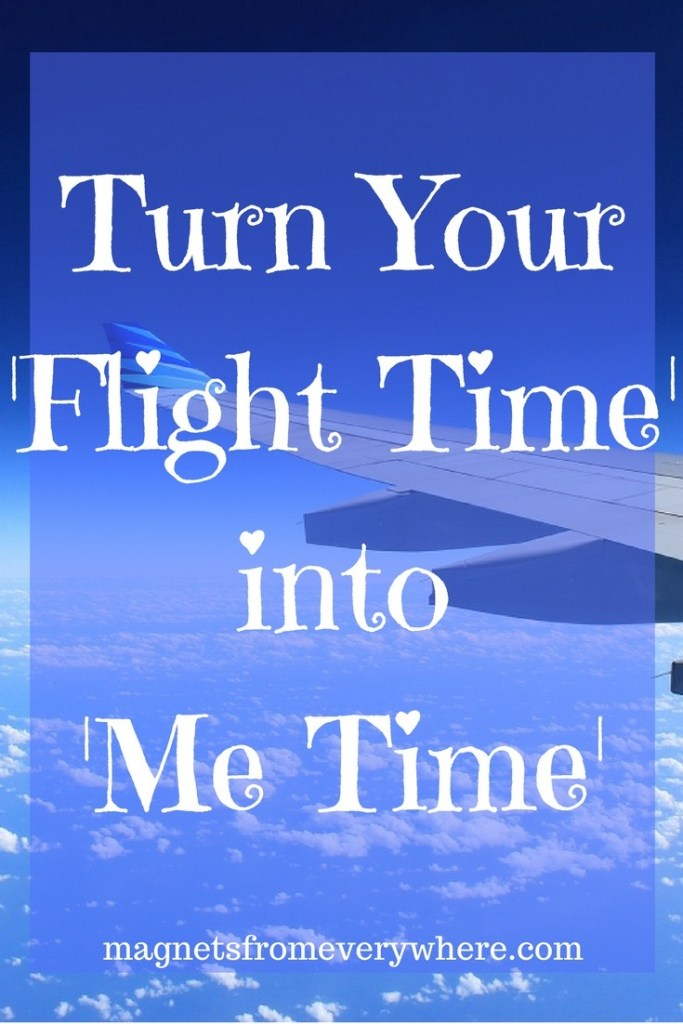 Turn Your Flight Time into Vacation Time