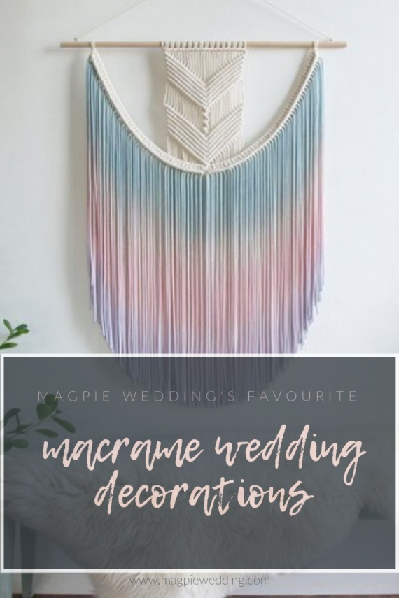 10 of the best - bohemian macrame wedding decorations