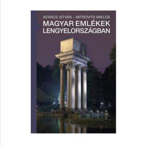 Magyarok nyomában Lengyelországban (VII.) -  2018. február 6. (kedd) 18:00 óra