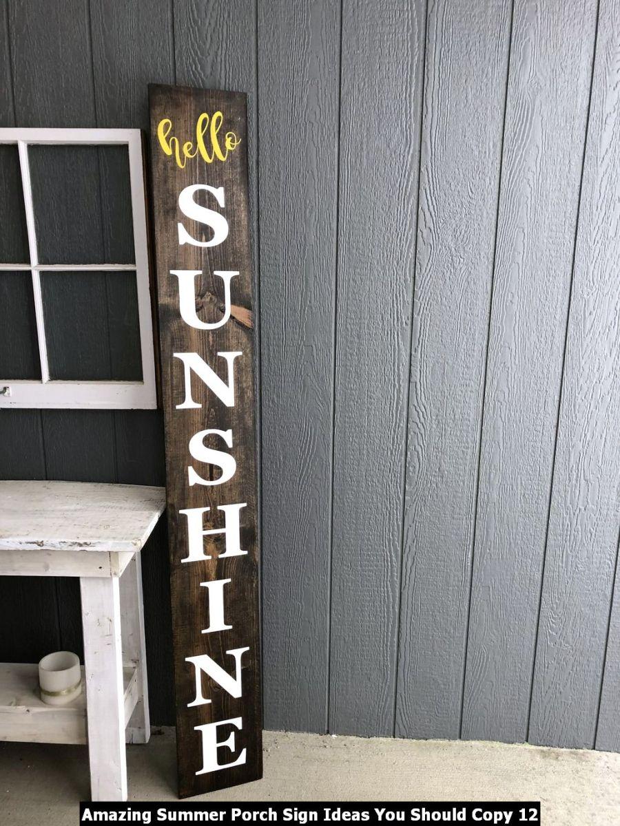 Amazing Summer Porch Sign Ideas You Should Copy 12