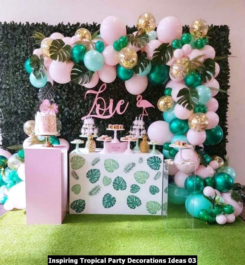 Inspiring Tropical Party Decorations Ideas 03