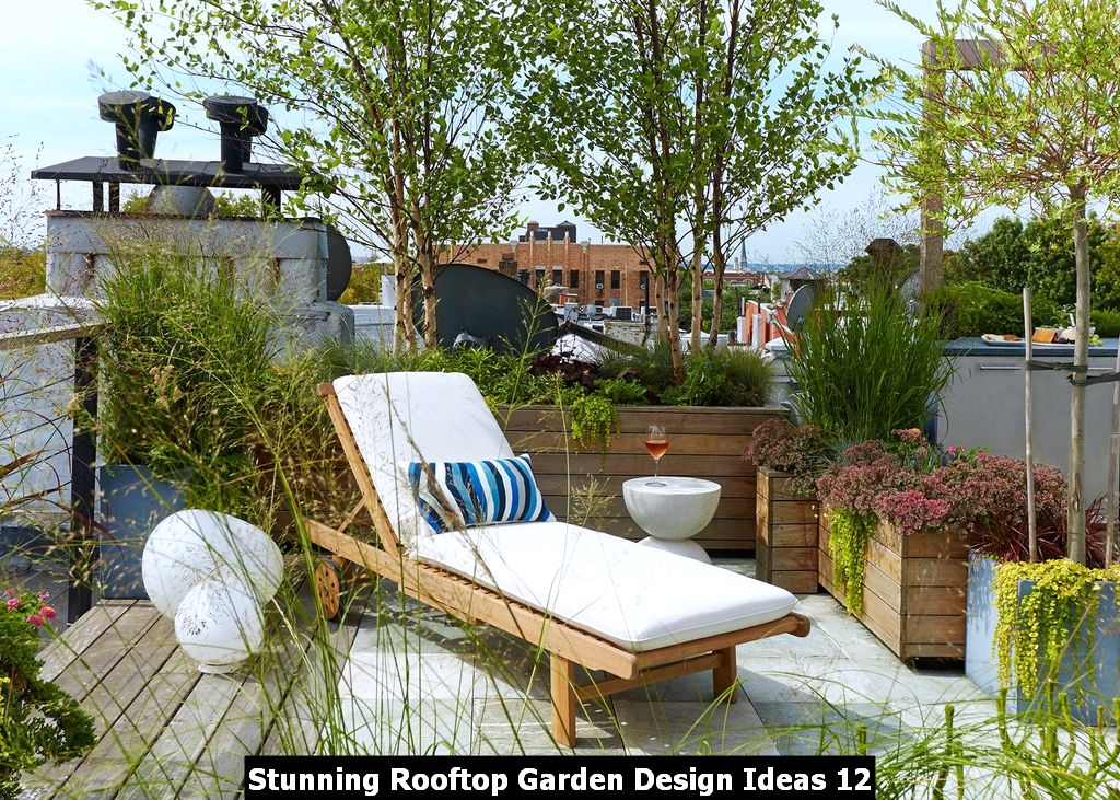 Stunning Rooftop Garden Design Ideas 12