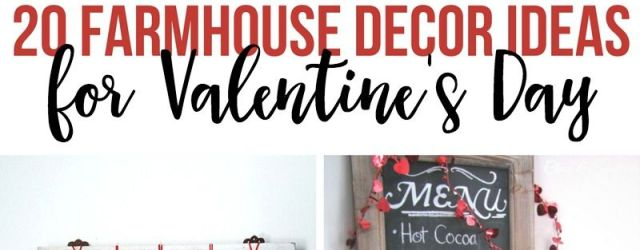 Farmhouse Valentines Day Decor