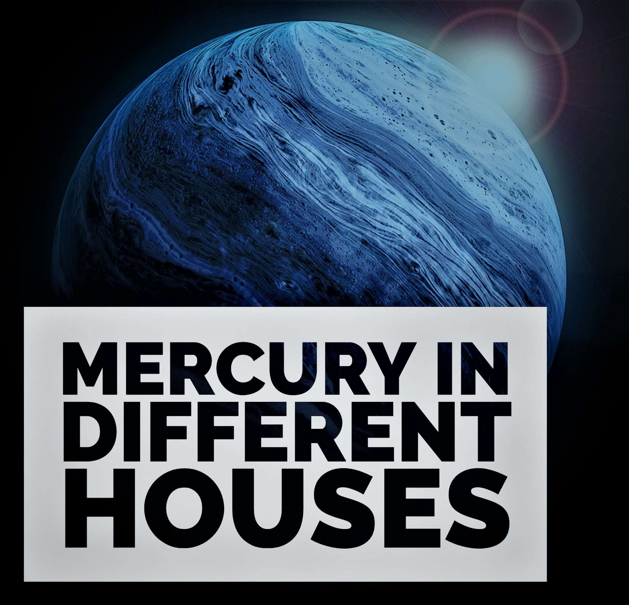 Mercury in Different Houses   Know About 1st to 12th Houses