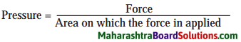 Maharashtra Board Class 8 Science Solutions Chapter 3 Force and Pressure 3.3