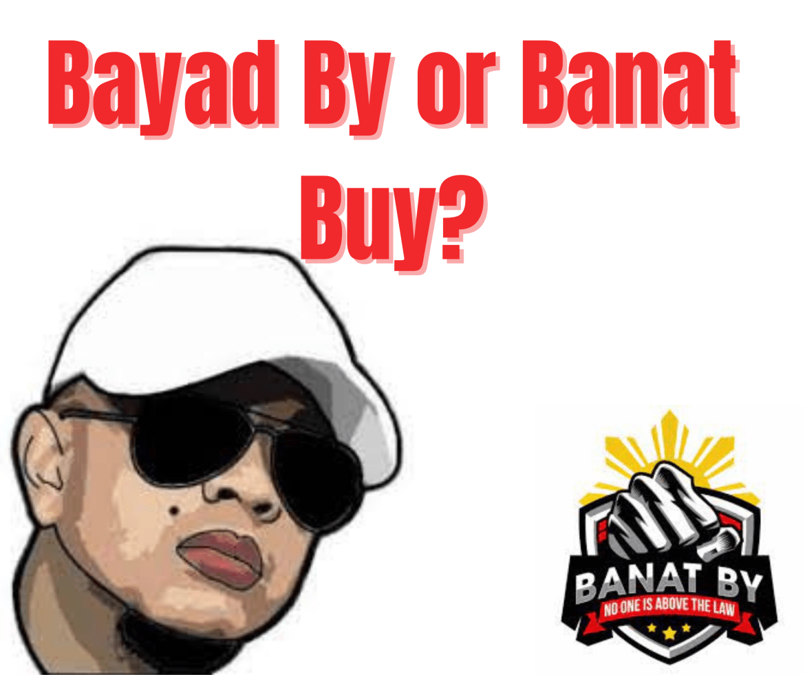 BAYAD By or Banat BUY?