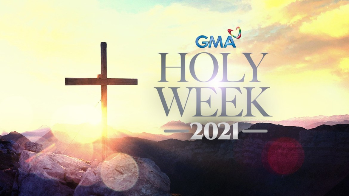 Kapuso Network rolls out Holy Week programming schedule