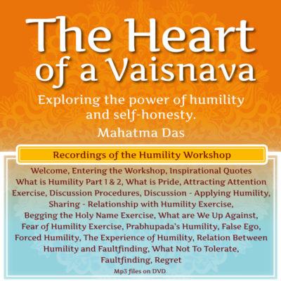The Heart of a Vaishnava Mahatma Das