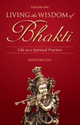 Living the Wisdom of Bhakti
