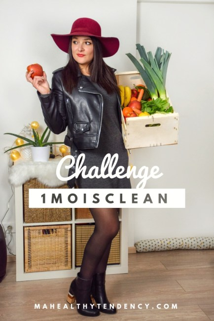 1 Mois Clean Challenge Mahealthytendency.com