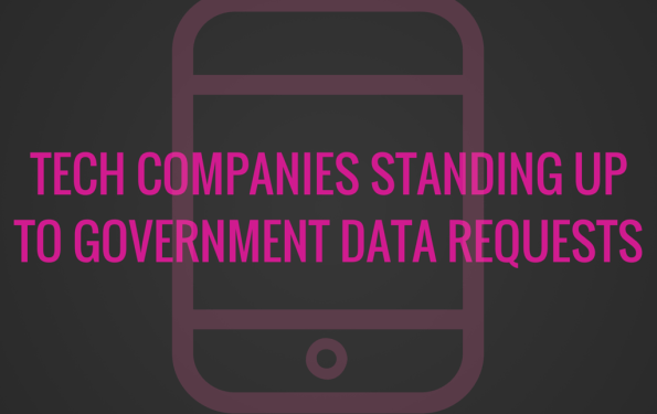 Tech Companies Standing up to Government
