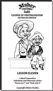 Maher Course of Ventriloquism Lesson 11