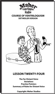 Maher Course of Ventriloquism Lesson 24