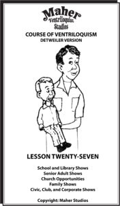 Maher Course of Ventriloquism Lesson 27