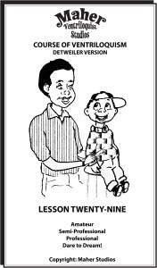 Maher Course of Ventriloquism Lesson 29