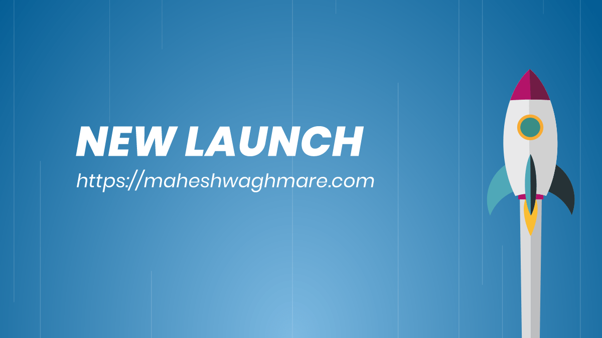New Launch maheshwaghmare.com