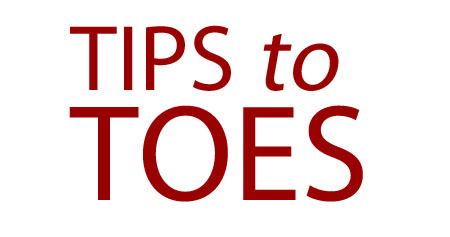 5 – Tips to Toes