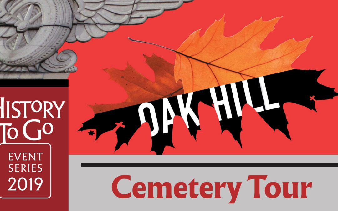 History to Go: Oak Hill Walking Tours