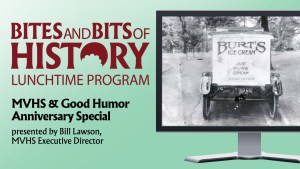 Bites & Bits of History Good Humor Anniversary Special