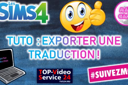 Tuto exporter une traduction Sims 4
