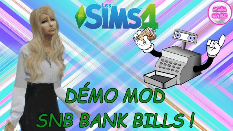 Démo Mod SNB BILLS !