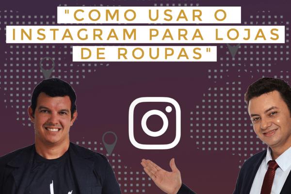 Webinar como usar o instagram para lojas de roupas