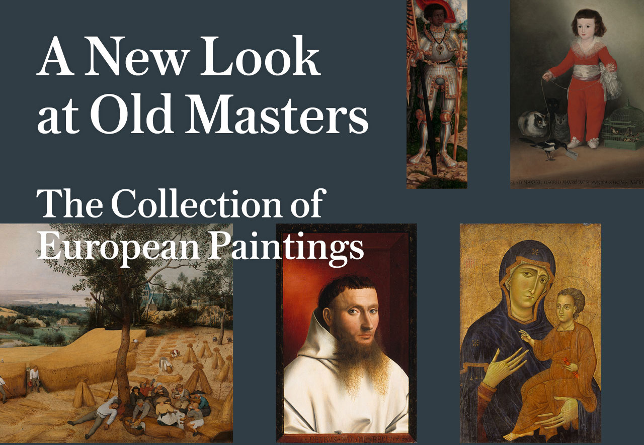 A New Look at Old Masters The Collection of European Paintings
