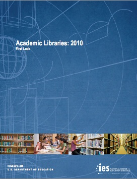 The Academic Libraries: 2010 First Look