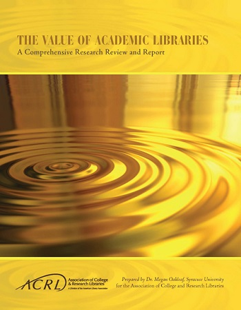 Value of Academic Libraries Report