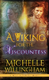 Cover for A Viking for the Viscountess by Michelle Willingham