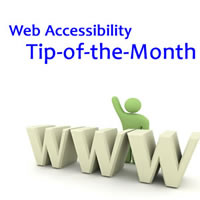 Web Accessibility - Tip of the Month