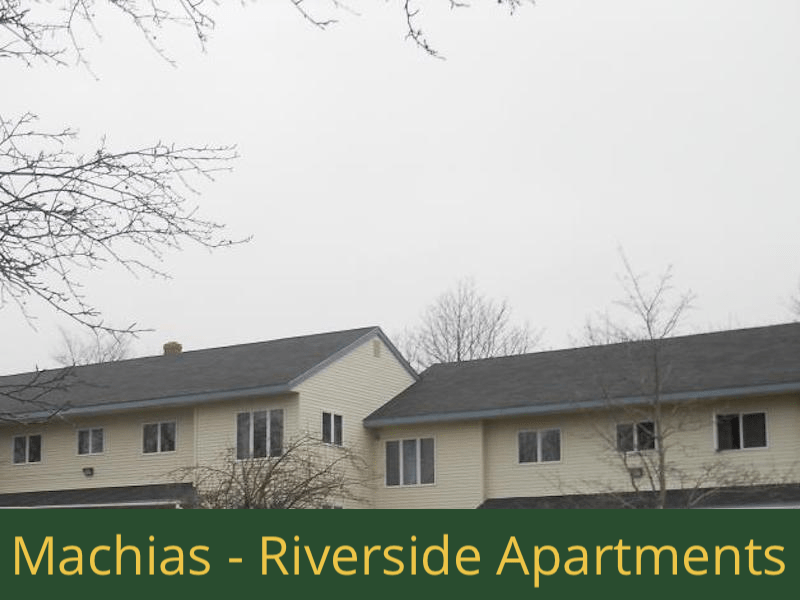 Machias - Riverside Apartments: (16) 1 bedroom apartments