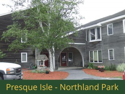 Presque Isle - Northland Park: 29 units total – (24) 1 bedroom apartments, (2) 1 bedroom handicap accessible apartments, (2) 2 bedroom apartments, and (1) 2 bedroom handicap accessible apartment