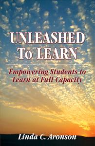 Image of book cover - Unleashed to Learn: Empowering Students to Learn at Full Capacity